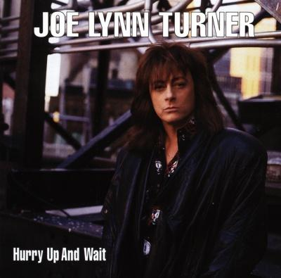 JOE LYNN TURNER - HURRY UP AND WAIT (1999)